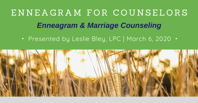 Enneagram & Marriage Counseling